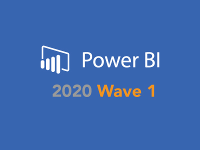 What's Coming to Power BI in 2020 Release Wave 1?